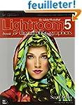 The Adobe Photoshop Lightroom 5 Book...
