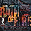 Rain of Fire: The Yellowstone Series, Book 2 Audiobook by Linda Jacobs Narrated by John Pruden