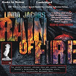 Rain of Fire: The Yellowstone Series, Book 2 | [Linda Jacobs]