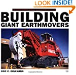 Building Giant Earthmovers