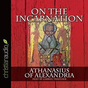 On the Incarnation | [Athanasias of Alexandria]
