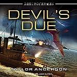 Devil's Due: Destroyermen, Book 12 | Taylor Anderson