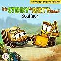 Die Stinky & Dirty Show! Die komplette 1. Staffel Hörbuch von Jennifer Cubela, Uticha Marmon Gesprochen von: Marius Clarén