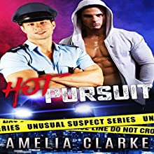 Hot Pursuit: Unusual Suspects Series, Book 1 Audiobook by Amelia Clarke Narrated by Augustus Behr