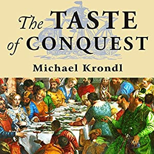 The Taste of Conquest Audiobook
