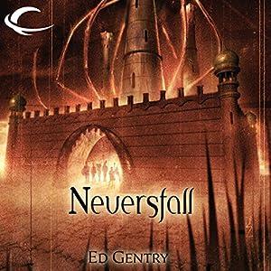 Neversfall: Forgotten Realms: The Citadels, Book 1 | [Ed Gentry]