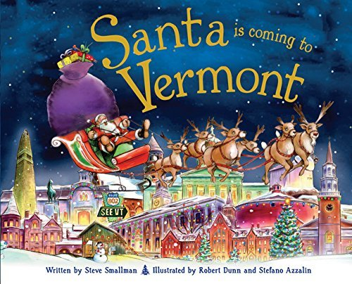 santa-is-coming-to-vermont-by-steve-smallman-2013-10-01