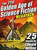 'The 21st Golden Age of Science Fiction MEGAPACK ®: 25 Stories by Edward Wellen' from the web at 'http://ecx.images-amazon.com/images/I/61z3Tzmo%2bLL._AC_UL160_SR120,160_.jpg'