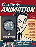 img - for Directing for Animation: Everything You Didn't Learn in Art School by Bancroft, Tony (2013) Paperback book / textbook / text book