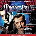 Vincent Price Presents, Volume Five: Three Radio Dramatizations