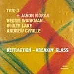 REFRACTION - BREAKIN GLASS