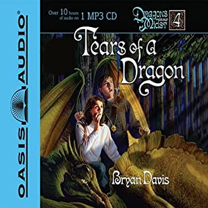 Tears of a Dragon: Dragons in Our Midst | [Bryan Davis]