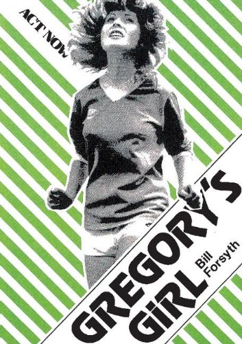 Gregory's Girl: Play (Act Now)