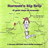 Herman's Big Trip: A Herman, the Left-Turn Worm Adventure (Herman, the Left-Turn Worm Adventures) (Volume 2)