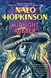 Midnight Robber (0446675601) by Hopkinson, Nalo