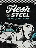 img - for Flesh & Steel: The Art of Russ Heath book / textbook / text book