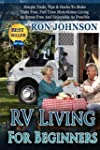 RV: RV Living For Beginners: Simple T...