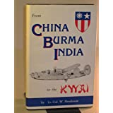 From China Burma India to the Kwai