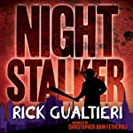 Night Stalker: A Tale From The Tome of Bill | Rick Gualtieri