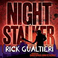 Night Stalker: A Tale From The Tome of Bill Audiobook by Rick Gualtieri Narrated by Christopher John Fetherolf