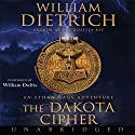The Dakota Cipher Audiobook by William Dietrich Narrated by William Dufris