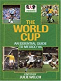img - for World Cup: Essential Guide to Mexico '86 book / textbook / text book