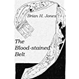 The Blood-stained Belt