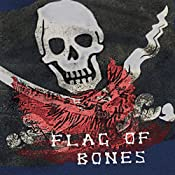 Flag of Bones: Voyages of the Dragon Wynd, Volume 1 | Elle Pepper