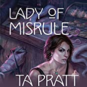 Lady of Misrule: A Marla Mason Novel | T. A. Pratt