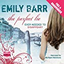 The Perfect Lie (       UNABRIDGED) by Emily Barr Narrated by Jilly Bond, Penelope Rawlins, Julia Franklin