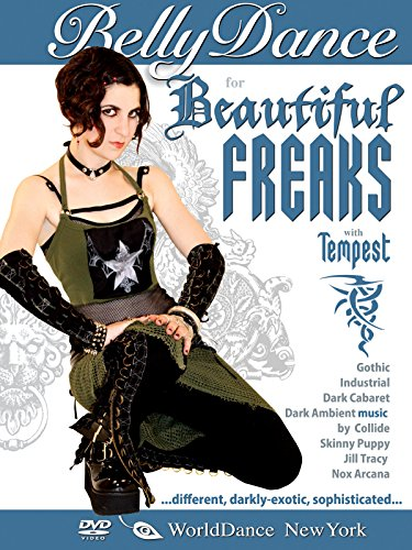 Bellydance for the Beautiful Freaks, with Tempest - Gothic Belly Dance