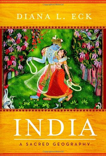 India: A Sacred Geography: Diana L Eck: 9780385531900: Amazon.com: Books