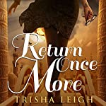 Return Once More | Trisha Leigh