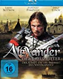 Alexander - Der Kreuzritter [Blu-ray]