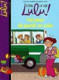 """Afficher """"C'est la vie Lulu ! J'ai peur de partir en colo"""""""