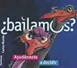 img - for  Bailamos?: Ayud ndole a decidir (Spanish Edition) book / textbook / text book