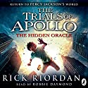 The Hidden Oracle: The Trials of Apollo, Book One | Livre audio Auteur(s) : Rick Riordan Narrateur(s) : Robbie Daymond