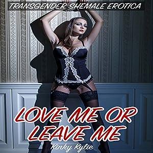 Love Me or Leave Me Audiobook