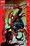 Ultimate Spider-Man Vol. 11: Carnage...