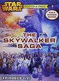 Star Wars Episodes I-VI: The Skywalker Saga Poster-A-Page (Star Wars Poster-a-Page)