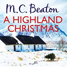 A Highland Christmas: Hamish Macbeth (       UNABRIDGED) by M. C. Beaton Narrated by David Monteath