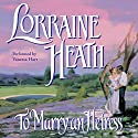To Marry an Heiress Audiobook by Lorraine Heath Narrated by Vanessa Hart