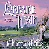 To Marry an Heiress | Lorraine Heath