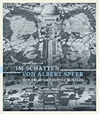 Im Schatten von Albert Speer