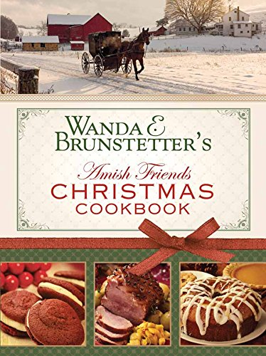 Wanda E. Brunstetter's Amish Friends Christmas Cookbook: (Baking For Friends compare prices)