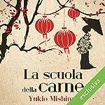La scuola della carne | Yukio Mishima
