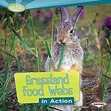 Grassland Food Webs in Action | Livre audio Auteur(s) : Paul Fleisher Narrateur(s) :  Intuitive