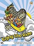 Enjoy the Ride: Teaching Children Through Their Own Imagination (2ND EDITION)