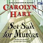Set Sail for Murder | Carolyn Hart