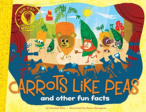 Carrots Like Peas: and other fun facts (Did You Know?) PDF
